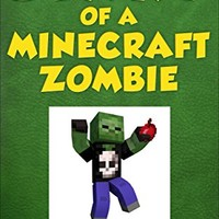 Diary of a Minecraft Zombie Book 10 - One Bad Apple (An Unofficial Minecraft Book)