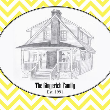 Pencil Sketch House Drawing Pesonalized on Chevron Background