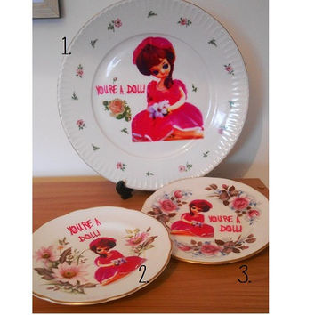 Upcycled 'YOU'RE A DOLL' Decorative Plate- Retro Kitsch- Bone China- Floral Roses- Queen Anne Montfort- Bradley Pose Doll Vintage