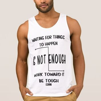 Tough Quote by Kat Worth Tank Top