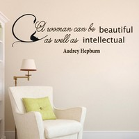 Wall Vinyl Decal Quote Sticker Home Decor Art Mural A woman can be beautiful as well as intellectual Audrey Hepburn Z283