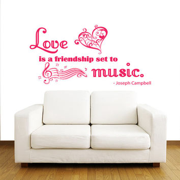 Love is a friendship set to music - Wall Decals Quotes - Wall Vinyl Decal Heart - Wall Home Decor Family Bedroom - Wall Quote Decal V1002