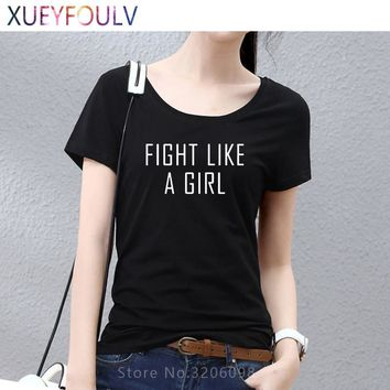 FIGHT LIKE A GIRL Letter Print female tops tees Black White Short Sleeve Punk Casual Summer Style Women T-shirts