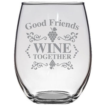 Friends Wine Together Stemless Wine Glass, Etched Wine Glass, Wine Lover Gift, Bridesmaid Gift, Wedding Gift, Funny Wine Glass, Wine Glass