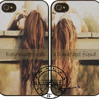 Every brunette a blonde best friend iPhone 4s iPhone 5 iPhone 5s iPhone 6 case, Samsung s3 Samsung s4 Samsung s5 note 3 note 4 case, Htc One Case