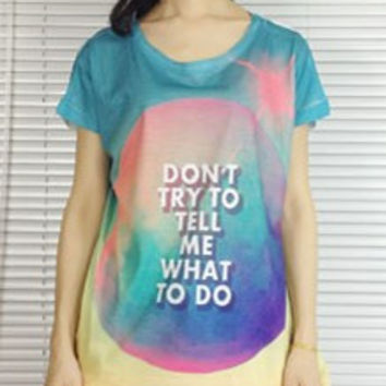 Do not tell me Tshirt