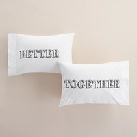 Better Together Pillowcases, Set of 2