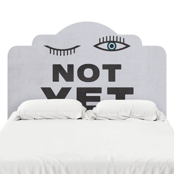 Not Yet Headboard Decal