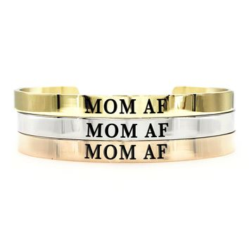 Mom AF Thick Bangle