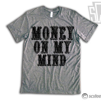 Rihanna Money On My Mind Pour it Up lyrics Vintage Fit Triblend Shirt -  Drake, Lil wayne, Future, Hip hop 021