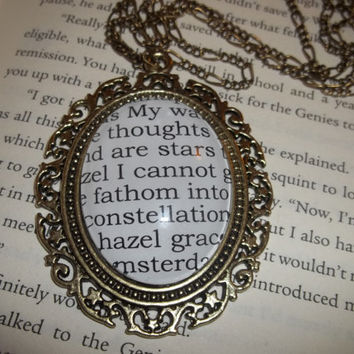 """John Green's The Fault in Our Stars """"My thoughts are stars I can't fathom into constellations"""" Literary Quote Pendant Necklace"""
