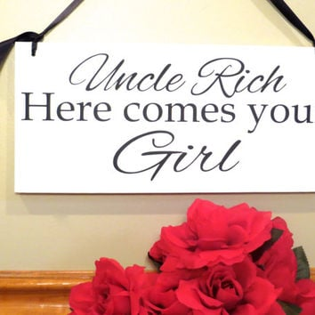 Uncle here comes your Girl wedding sign - and they lived happily ever after - ring bearer - flower girl - prop photo