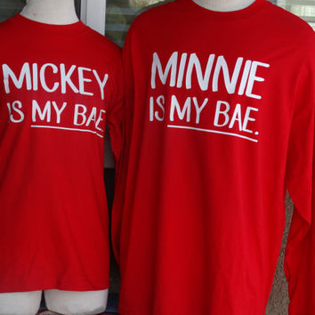 Free Shipping for US Mickey Minnie Is My Bae couples long sleeve shirts.