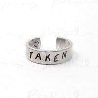 Taken Ring, Personalized Promise Ring, Unisex Ring, Love Jewelry, Hand Stamped Aluminum Ring, Lovers Girlfriend Gift