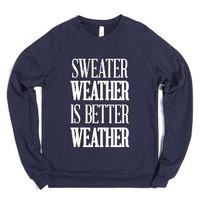 Sweater Weather Is Better Weather-Unisex Navy Sweatshirt