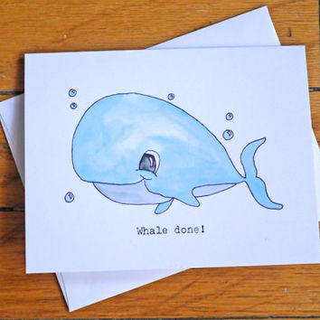 Cute Congratulations / Encouragement Card - Whale Done - Well Done - Witty - Pun - Funny