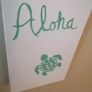 Aloha Sign, Beach Sign, Sea Turtle Sign, Ocean Sign, Sea Sign, Beach Decor, Sea Turtle Decor, Ocean Decor, Sea Decor