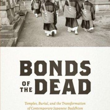 Bonds of the Dead Buddhism and Modernity