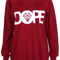 Dope Sweatshirt / Wine - Womens Clothing Sale, Womens Fashion, Cheap Clothes Online | Miss Rebel