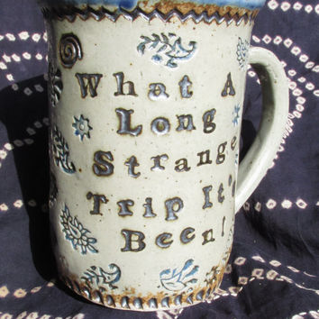 CUSTOM Grateful Dead Mug ~ TRUCKIN'  w bouncing SYF (~):} what a long strange trip its been Tapestry ~ Gift