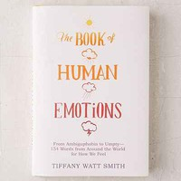 The Book Of Human Emotions By Tiffany Watt Smith - Urban Outfitters