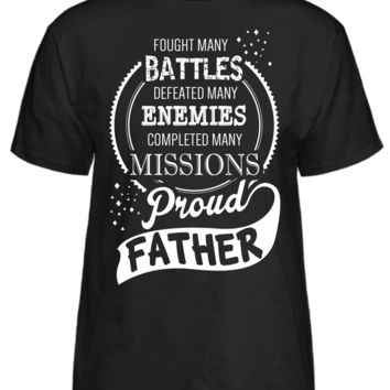 Proud Father Fought Many Battles T-Shirt