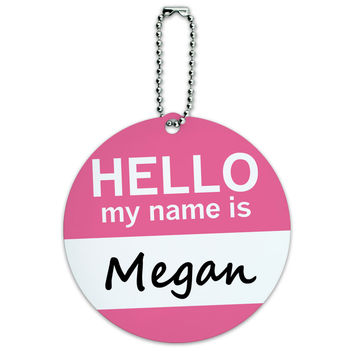 Megan Hello My Name Is Round ID Card Luggage Tag