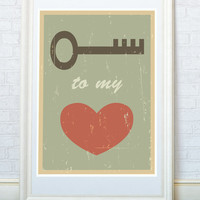 Key to my heart. Love quotes art. Mid century poster print. Gift for loved one #valentines #day #poster #art #gift #love #loved