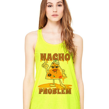 Neon Yellow Tank Top - Nacho Problem - Ladies Womens Racerback Beach Summer Outfit Spring Food Pun Funny