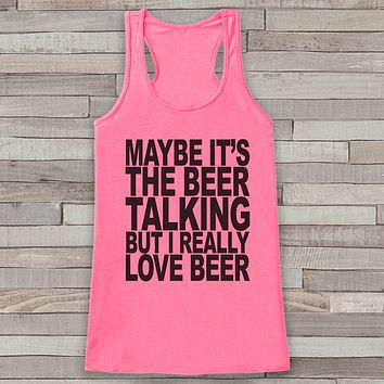 I Really Love Beer Tank Top - Drinking Shirt - Gift for Her - Gift for Mom - Funny Tank Tops - Women's Funny Tshirts - Beer Lover Gift Idea