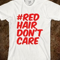 Red hair dont care - Summer time. :)