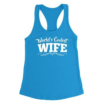 World's coolest wife birthday anniversary gift ideas for her wedding gift couple just married Ladies Racerback Tank Top