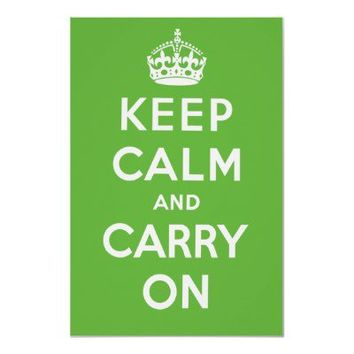 Keep Calm and Carry On Poster - Green from Zazzle.com
