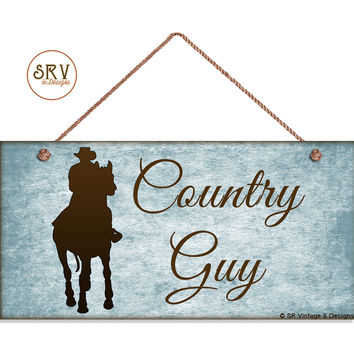 "Country Guy Sign, Rustic Decor, Grunge Blue Background, Weatherproof, 5""x10"" Wall Plaque, Gift, Man Riding Horse, Western Sign, Cowboy"