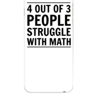4 out of 3 People Struggle with Math - iphone 6 Plus Case