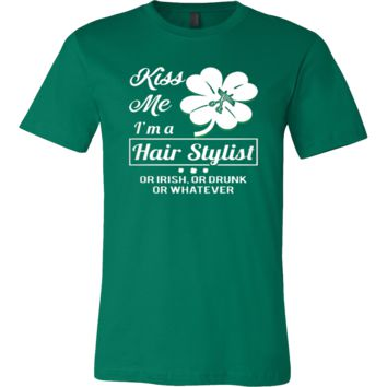 Kiss Me! I'm A Hair Stylist T-shirt