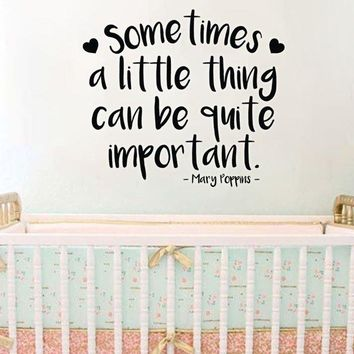 """Lucky Girl Decals Sometimes A Little Thing Can Be Quite Important Mary Poppins Vinyl Wall Decal Sticker 23.8""""w x 12""""h"""