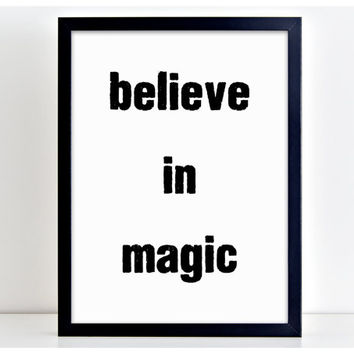 Believe In magic Magician Word Art Print Kitchen Quote Motivation Wall Sign Letters Home Decor  PP3
