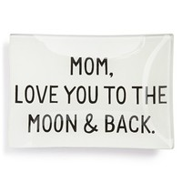 Ben's Garden 'Mom, Love You to the Moon & Back' Trinket Tray - White