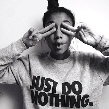Women Long Sleeve Hoodie Jumper Pullover Sweatshirt Tops Shirt Just Do Nothing Sudaderas Mujer