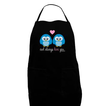 Owl Always Love You - Blue Owls Dark Adult Apron by TooLoud