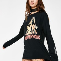 Dominatrix Long Sleeve Tee