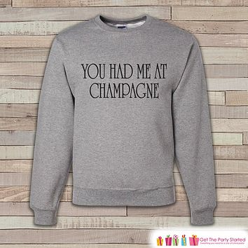 New Years Sweatshirt - Champagne - Adult Crewneck - Happy New Year - Holiday Sweatshirt - Drinking Crewneck - Holiday Pullover - Gift Idea