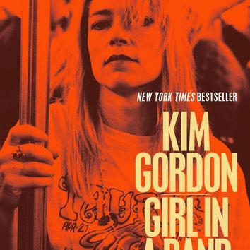 Girl in a Band: A Memoir Paperback – December 1, 2015