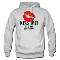 Kiss Me! It's My Birthday HOODIE