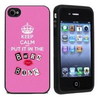 Keep Calm and Put It In The Burn Book Case / Cover For Apple iPhone 4 or 4s by Atomic Market