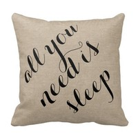 All you need is sleep burlap linen rustic chic jut