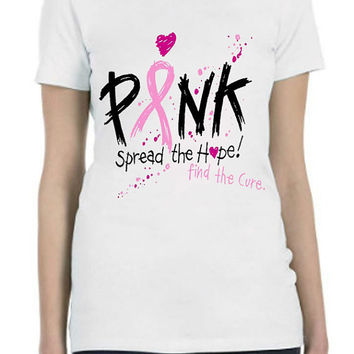 LADIES Printed T Shirt PINK Cancer AWARENESS Screen Print TShirt Find The Cure...Free Shipping!!