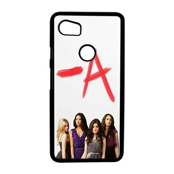 Pretty Little Liars A Google Pixel 2 XL Case Case
