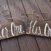Her One, His Only Wedding Chair Signs, Rustic Wedding Decor, Ceremony Decor, Reception Decor, Bride and Groom, Wedding Photo Props